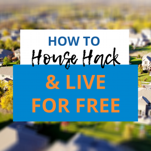 live for free house hack