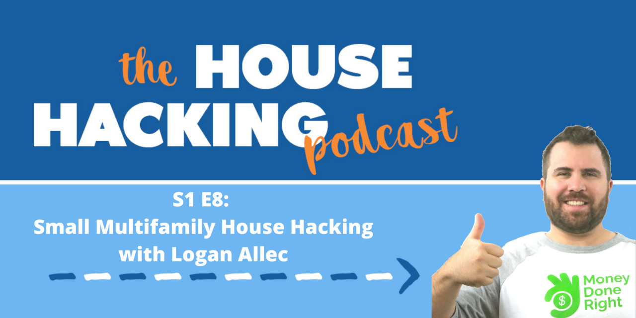 Multifamily House Hacking in Los Angeles with Logan