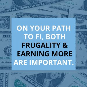 Being Frugal vs Earning More