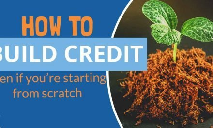 How to Build Credit? – Learn the Basics How to Build Credit