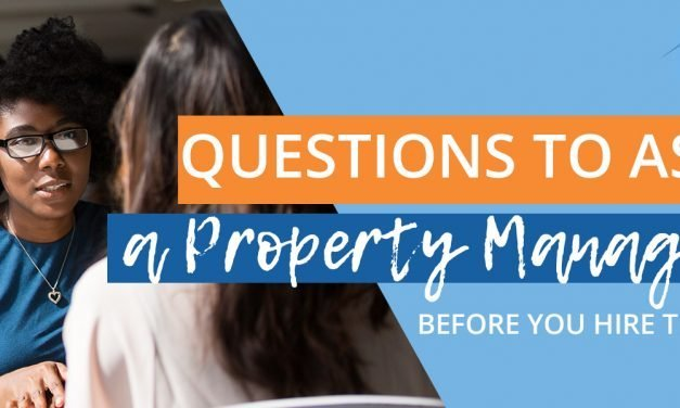 Questions to ask before Hiring a Property manager