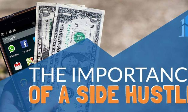 The Importance of a Side Hustle