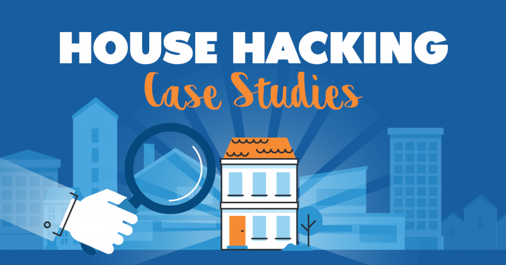 House Hacking Case Study