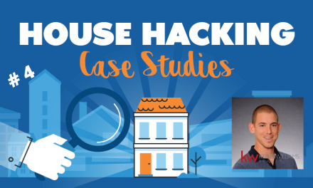 House Hacking Case Study 4
