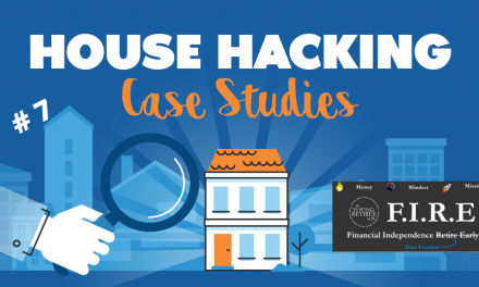 House Hacking Case Study 7