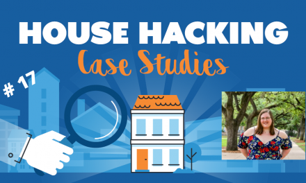 House Hacking Case Study 17