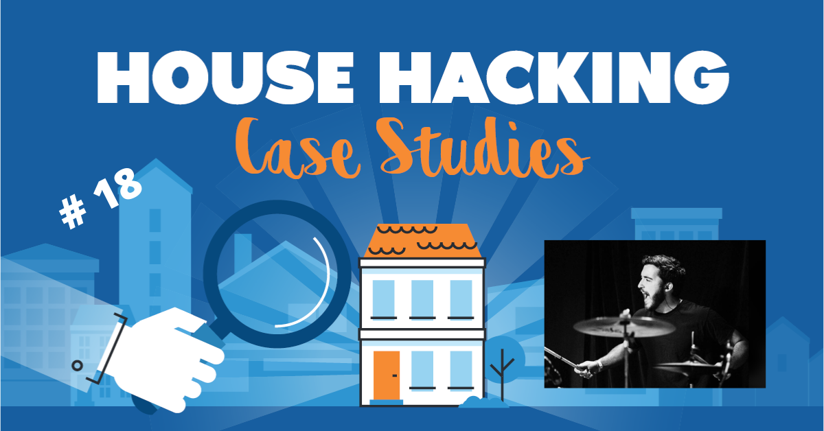 House Hacking Case Study 18