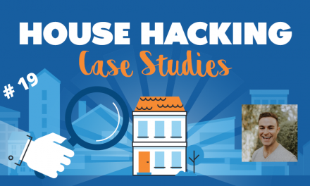 House Hacking Case Study 19