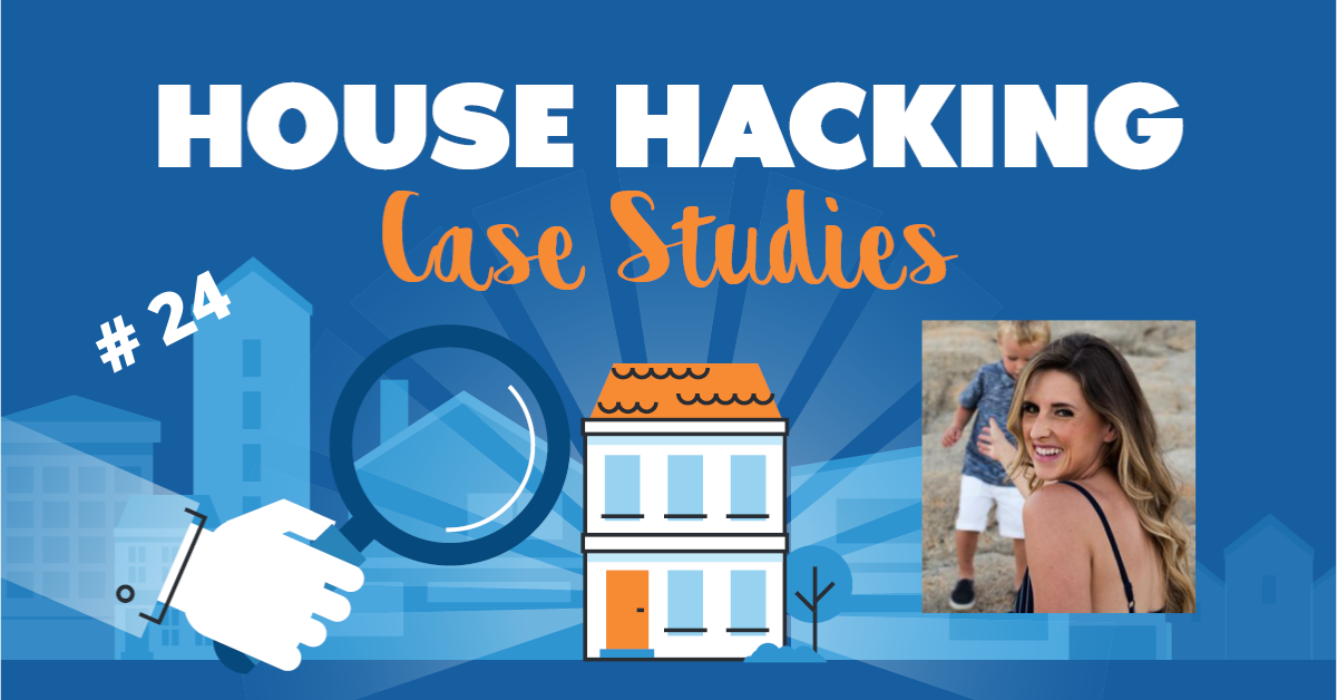 House Hacking Case Study 24