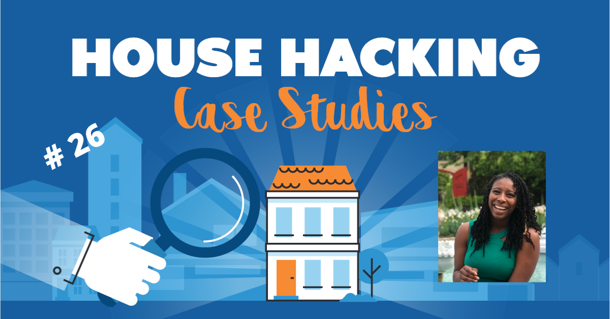 House Hacking Case Study 26