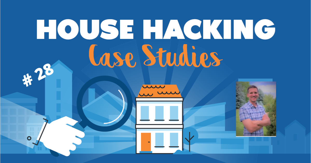 House Hacking Case Study 28