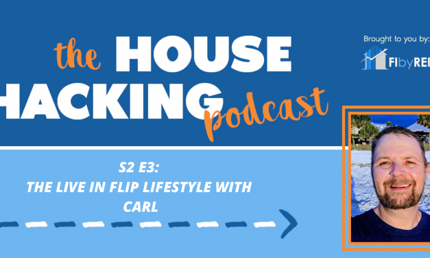 The Live In Flip Lifestyle with Carl