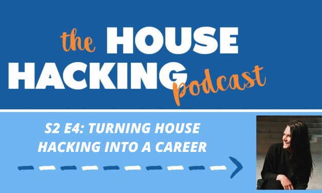 House Hacking Your Way Into A New Career