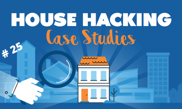 House Hacking Case Study 25