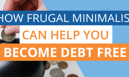 How Frugal Minimalism Helps Pay Off Debt
