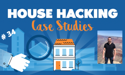 House Hacking Case Study 34
