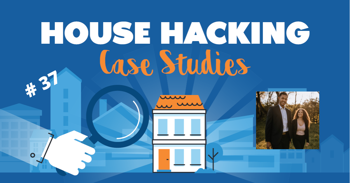 House Hacking Case Study 37