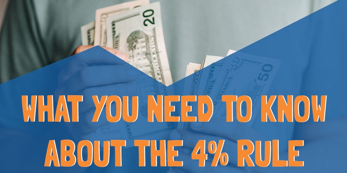What is a Safe Withdrawal Rate – The 4% Rule