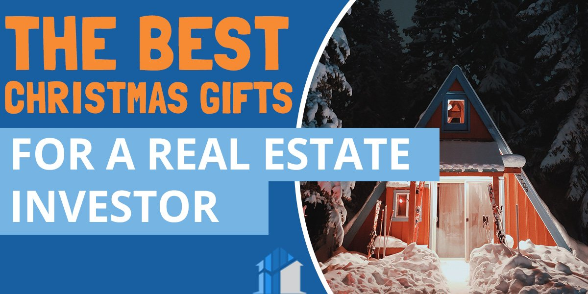 Best Christmas gifts for a real estate investor