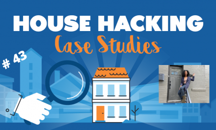 House Hacking Case Study 43