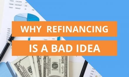 Is refinancing your mortgage a bad idea?