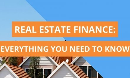 Real Estate Finance – All You Need To Know