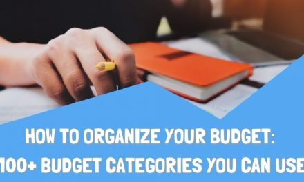 How to Organize Your Budget:100+ Personal Home Budgeting Categories You Can Use
