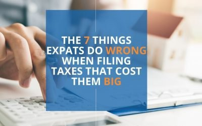 Do Expats Pay Taxes? Yes & The 7 Things Expats Do Wrong When Filing Taxes